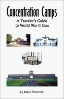 Concentration Camps Traveler's Guide; a very handy, easy-to-use booklet