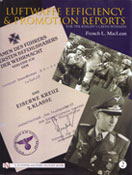 Luftwaffe Efficiency and Promotion Reports for the Knight's Cross Winners, Volume 2